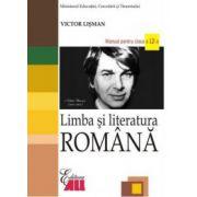Limba si literatura romana. Manual clasa a XII-a - Victor Lisman imagine librariadelfin.ro