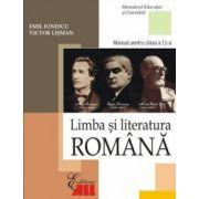 Limba si literatura romana. Manual clasa a XI-a - Emil Ionescu imagine librariadelfin.ro