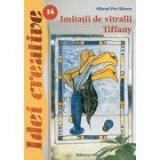 Imitatii de vitralii Tiffany: Editia a III-a imagine libraria delfin 2021