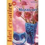 Mozaicuri. Editia a II-a revazuta imagine librariadelfin.ro