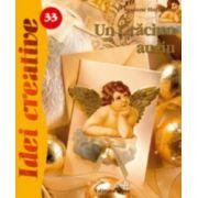 Un Craciun auriu - Idei creative 33 imagine librariadelfin.ro