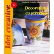 Decoratiuni cu servetele - Editia a II-a revizuita imagine librariadelfin.ro