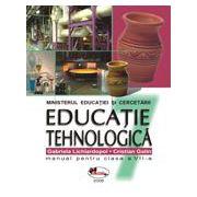Educatie tehnologica. Manual pentru clasa a VII-a - Gabriela Lichiardopol imagine librariadelfin.ro