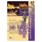 Limba franceza clasa a IV-a. Caietul elevului - Jana Grosu, Claude Dignoire imagine librariadelfin.ro