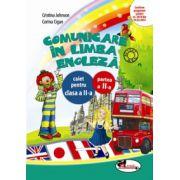 Caiet limba engleza semestrul II, clasa a-II-a - Cristina Johnson imagine librariadelfin.ro