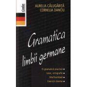 Gramatica limbii germane - Aurelia Calugarita, Cornelia Danciu imagine librariadelfin.ro