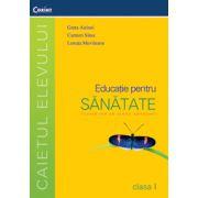 Educatie pentru sanatate. Caietul elevului pentru clasa I - Greta Airinei, Lenuta Movileanu, Carmen Sima imagine librariadelfin.ro