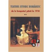 Teatru istoric romanesc - vol 2 imagine librariadelfin.ro