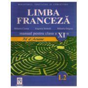 Manual pentru limba franceza clasa XI-a (Limba 2) Fil D'Ariane - Mihaela Cosma imagine librariadelfin.ro