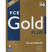FCE GOLD PLUS, Manual pentru limba engleza clasa XI-a Limba 2 cu CD - Jacky Newbrook, Judith Wilson, Rawdon Wyatt, Sally Burgess