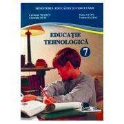 Educatie Tehnologica. Manual pentru clasa a VII-a - Carmena Neamtu imagine librariadelfin.ro