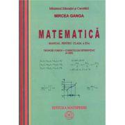 Matematica M1. Manual pentru clasa a XI-a 4 ore - Mircea Ganga imagine librariadelfin.ro