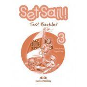 Set Sail 3-test Booklet, Curs Pentru Limba Engleza, Clasa Iii-a