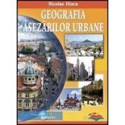 Geografia asezarilor urbane - Nicolae Ilinca