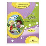 Students book, Love English. Grade 1 - Alice Mastacan imagine librariadelfin.ro