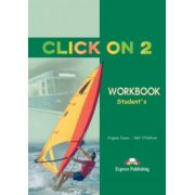 Click On 2, Activity Book, Curs de limba engleza - Virginia Evans imagine librariadelfin.ro