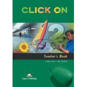 Click On 2, Teachers Book, Manualul profesorului - Virginia Evans, Neil O'Sullivan