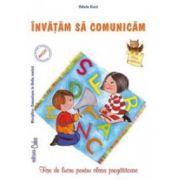 Comunica in limba romana. Fise de lucru pentru clasa pregatitoare - Valeria Cinca