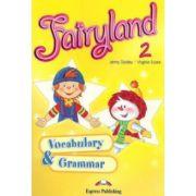 Fairyland 2, Vocabulary And Grammar Practice, Curs De Limba Engleza Pentru Clasa Ii-a (virginia Evans )