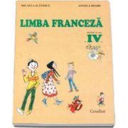 Franceza. Manual pentru clasa a IV-a - Micaela Slavescu, Angela Soare imagine librariadelfin.ro