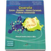 Manual Geografie pentru clasa a XII-a - George Erdeli imagine librariadelfin.ro