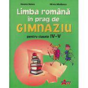 Limba romana in prag de gimnaziu - Roxana Manea
