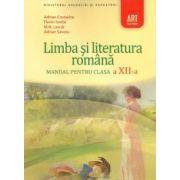 Manual Limba si literatura romana pentru clasa 12-a - Adrian Costache imagine librariadelfin.ro