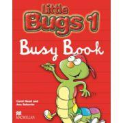 Little Bugs 1, Busy Book-Caietul elevului (Carol Read) imagine librariadelfin.ro