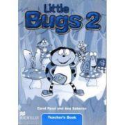 Little Bugs 2, Teacher's Book-Manualul Profesorului (Carol Read ) imagine librariadelfin.ro