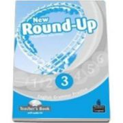 Round-Up 3, New Edition, Teacher s Book. With CD-Rom Pack imagine librariadelfin.ro