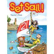 Set Sail 2, Teacher's Book. Manualul profesorului - Elizabeth Gray, Virginia Evans