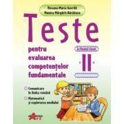 Teste Pentru Evaluarea Competentelor Fundamentale La Finalul Clasei A Ii-a- Comunicare In Limba Romana, Matematica Si Explorare Mediului - Roxana-mari