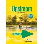 Upstream Beginner A1+. Manualul elevului curs limba engleza - Virginia Evans imagine librariadelfin.ro