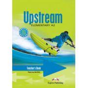 Upstream, Elementary A2. Teacher's Book Manualul profesorului curs limba engleza - Virginia Evans