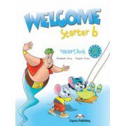 Welcome starter B, Teachers Book, Curs de limba engleza - Virginia Evans imagine librariadelfin.ro
