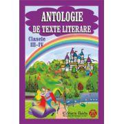 Antologie de texte literare clasele III-IV imagine librariadelfin.ro