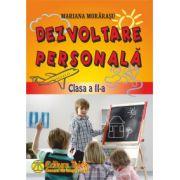 Dezvoltare personala clasa a II-a - Mariana Morarasu imagine librariadelfin.ro