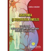 Teste - anatomia si fiziologia omului - Lorela Caradan imagine librariadelfin.ro
