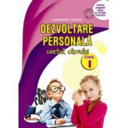 Dezvoltare personala. Caietul Elevului Clasa I - Constanta Cuciinic imagine librariadelfin.ro