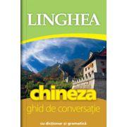 Chineza. Ghid de conversatie roman-chinez cu dictionar si gramatica
