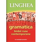 Gramatica limbii ruse contemporane cu exemple practice
