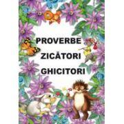 Proverbe, zicatori si ghicitori