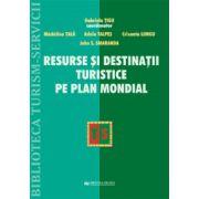 Resurse si destinatii turistice pe plan mondial - Gabriela Tigu imagine librariadelfin.ro