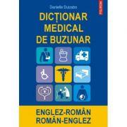 Dictionar medical de buzunar englez-roman/roman-englez - Danielle Duizabo