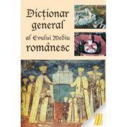 Dicţionar general al Evului Mediu românesc