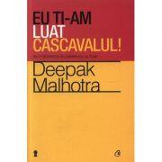 Eu ti-am luat cascavalul! Nu fi soarece in labirintul altuia! - Deepak Malhotra