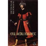 Dictionar biografic - Evul Mediu Romanesc