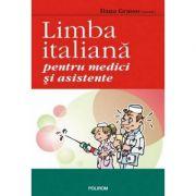 Limba italiana pentru medici si asistente - Dana Grasso