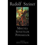 MISIUNEA SUFLETELOR POPOARELOR (RUDOLF STEINER)