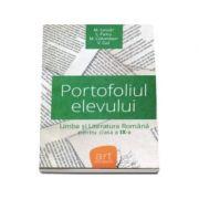 Portofoliul elevului. Metoda de evaluare pentru limba si literatura romana pentru clasa a IX-a imagine librariadelfin.ro